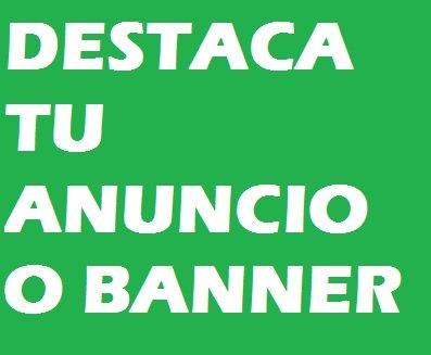 Destaca tu anuncio o Banner